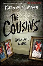 """The Cousins"", written by Karen M. McManus, was a boring addition to her already lackluster selection of books."
